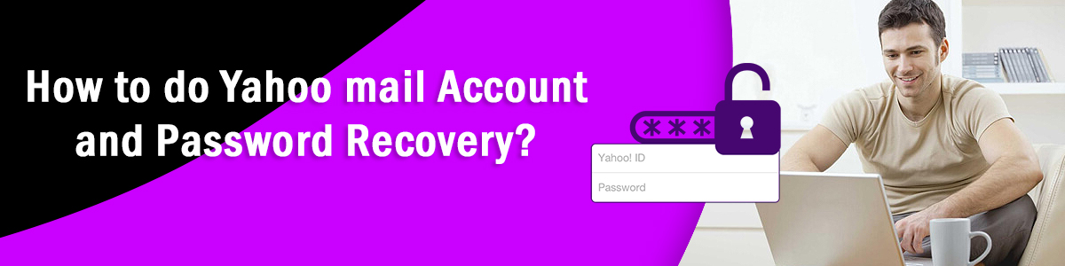 How to do Yahoo mail account and password recovery