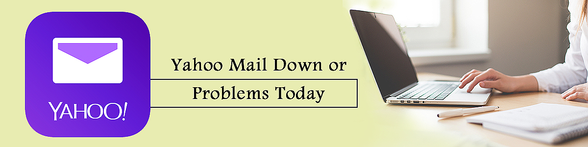Yahoo Mail down or problems today
