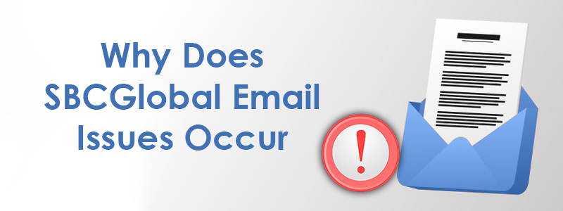 How can I fix SBCGlobal email not working?